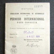 Documentos antiguos: ANTIGUO PERMISO INTERNACIONAL PARA CONDUCIR. AÑO 1949. . Lote 87579768