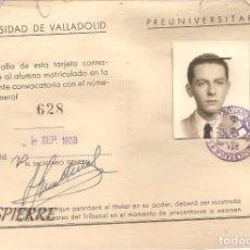 Documentos antiguos: CARNET-TARJETA IDENTIDAD ESCOLAR, UNIVERSIDAD DE VALLADOLID-PREUNIVERSITARIO, 1959. Lote 88326776