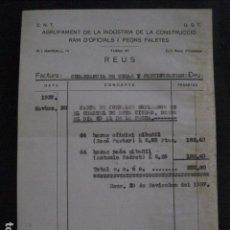 Documentos antiguos: REUS - AGRUPAMENT INDUSTRIA I CONSTRUCCIO - CNT UGT- GUERRA CIVIL - 30 N0VIEMBRE 1937 - (V-11.455). Lote 89375484