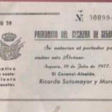 Documentos antigos: ENTRADA PATRONATO DEL ALCAZAR DE SEGOVIA - CORONEL ALCAIDE RICARDO SOTAMOYAR Y MURA. Lote 89499512