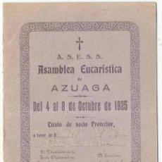 Documentos antiguos: ASAMBLEA EUCARISTICA. 1925.. Lote 89515072