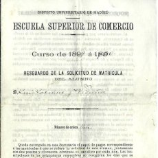 Documentos antiguos: CR40- RESGUARDO- ESCUELA SUPERIOR DE COMERCIO - CURSO 1899 A 1900 . Lote 89560080