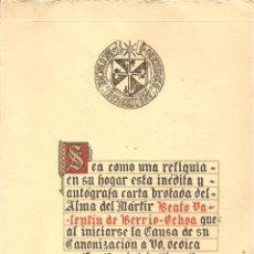 Documents Anciens: CARTA PERSONALIZADA AL INICIARSE BEATIFICACIÓN DEL BEATO VALENTÍN DE BERRIO-OCHOA, INCLUYE RELIQUIA. Lote 89699620