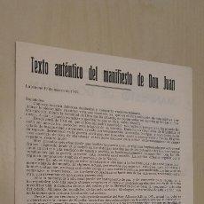 Documentos antiguos: TEXTO AUTÉNTICO DEL MANIFIESTO DE DON JUAN.. Lote 89708635