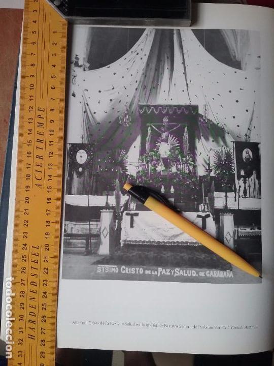 PUBLICACION - INFORMACION GRAFICA ALBUM CARABAÑA MADRID - CRISTO DE LA PAZ Y LA SALUD IGLESIA . (Coleccionismo - Documentos - Otros documentos)