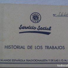 Documentos antiguos: SECCION FEMENINA DE FALANGE : HISTORIAL TRABAJOS SERVICIO SOCIAL AUXILIO SOCIAL. SEVILLA, 1946. Lote 90541745