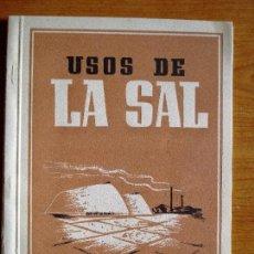 Documentos antiguos: SALINERA CATALANA-LIBRITO USOS DE LA SAL. Lote 90874305
