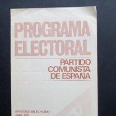 Documentos antiguos: FOLLETO DESPLEGABLE PROGRAMA ELECTORAL PARTIDO COMUNISTA DE ESPAÑA - PCE - 1977 . Lote 91303800
