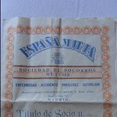 Documentos antiguos: ESPAÑA MUTUA.SOCIEDAD SOCORROS MUTUOS.ROSARIO FERNANDEZ GARCIA.MADRID.1933. Lote 91405790