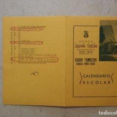 Documentos antiguos: CALENDARIO ESCOLAR - CURSO 1968 - 1969 - ESCUELA - COLEGIO SAGRADA FAMILIA - BARCELONA. Lote 91515665