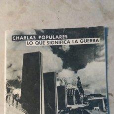 Documentos antiguos: GUERRA CIVIL, EDITADO POR EL GOBIERNO DE LA REPÚBLICA. 1937. Lote 91716909