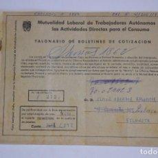 Documentos antiguos: MUTUALIDAD LABORAL TRABAJADORES AUTÓNOMOS ACTIVIDADES DIRECTAS TALONARIO BOLETINES COTIZACIÓN. Lote 92394420