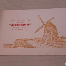 Documentos antiguos: TARJETA CONMEMORATIVA DE LA RESTAURACIÓN DEL MOLINO DE AIXERROTA EN GUECHO-VIZCAYA (9/9/1956).. Lote 92930067