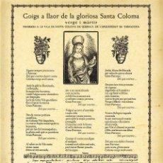 Documentos antiguos: GOIGS A LLAOR DE LA GLORIOSA SANTA COLOMA, VENERADA A SANTA COLOMA DE QUERALT. Lote 94110675