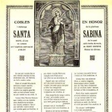 Documentos antiguos: GOIGS: COBLES EN HONOR DE SANTA SABINA, VENERADA A L'ESGLÉSIA DE SANT ESTEVE D' OLOT. Lote 94114055