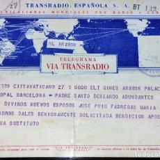 Documentos antiguos: TELEGRAMA-BENDICIÓN APOSTÓLICA. FAMILIA PUIG-BUJON. PAPEL IMPRESO. ESPAÑA. 1958. Lote 94241630