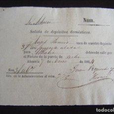 Documents Anciens: JML DOCUMENTO PAGO SALIDA DE DEPÓSITOS DOMESTICOS, ALMERIA 7 DE MARZO DE 1864. SORBAS. J. PIQUERAS.. Lote 272261533