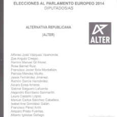 Documentos antiguos: ALTERNATIVA REPUBLICANA (ALTER). ELECCIONES AL PARLAMENTO EUROPEO 2014. PAPELETA. Lote 94546091