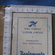 Documentos antiguos: PEÑA TAURINA ALFREDO JIMENEZ - BARRIADA EL FONTANAL - SEVILLA - REGLAMENTO - TOROS - TAUROMAQUIA. Lote 95654003