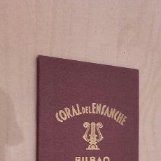 Documentos antiguos: CARNET DE LA CORAL DEL ENSANCHE BILBAO (1961).. Lote 96149006