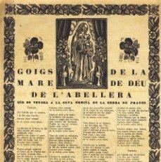 Documentos antiguos: GOIGS DE LA MARE DE DÉU DE L'ABELLERA, VENERADA A L'ERMITA DE LA SERRA DE PRADES. Lote 96459779