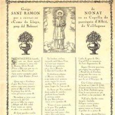Documentos antiguos: GOIGS DE SANT RAMON NONAT, QUE ES CANTEN ALA CAPELLA DE COMA DE LLOPS, PARROQUIA D'ALBIÓ. 2 FULLS. Lote 96460143