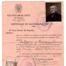Documentos antiguos: CERTIFICADO DE NACIONALIDAD VICE-CONSULADO DE ESPAÑA - ISLA DE MADEIRA - 1947. Lote 96536615