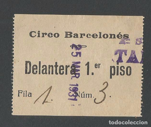 CIRCO - ENTRADA DEL CIRCO BARCELONÉS 1931 (Coleccionismo - Documentos - Otros documentos)