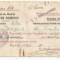 Documentos antiguos: UNIVERSIDAD MADRID, FACULTAD DE DERECHO, AÑO 1957 - PAGO DE MATRICULA. Lote 96687707
