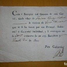 Documentos antiguos: RECIBO TRIMESTRAL DE PAGO CATASTRAL FIRMADO POR PAU GALCERAN. BARCELONA 1810. GUERRA DEL FRANCÉS.. Lote 96770583