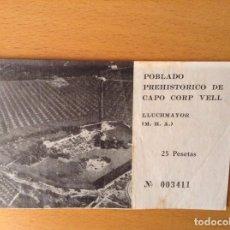 Documentos antiguos: ENTRADA POBLADO PREHISTORICO DE CAPO CORP VELL. LLUCHMAYOR - LLUCMAJOR. Lote 96855679