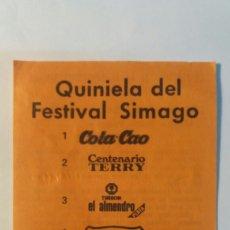 Documentos antiguos: FESTIVAL SIMAGO.. Lote 96933902