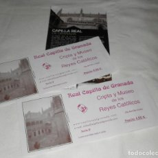 Documentos antiguos: DOS ENTRADAS + FOLLETO DE LA REAL CAPILLA DE GRANADA. Lote 96942695