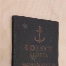 Documentos antiguos: LIBRETA DE INSCRIPCIÓN MARÍTIMA. EDICIÓN OFICIAL. BERMEO (1934).. Lote 97077388