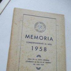 Documentos antiguos: MEMORIA DE ATENEO MERCANTIL, VALENCIA, CORRRESPONDIENTE AL AÑO 1958- . Lote 97180399