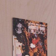 Documentos antiguos: FERIA DEL TORO BILBAO. AGOSTO 1969.. Lote 97328619