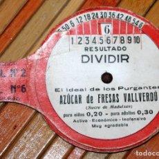 Documentos antiguos: CURIOSA CALCULADORA MANUAL PARA DIVIDIR, CON PUBLICIDAD DE AZÚCAR DE FRESAS VALLVERDO. Lote 97405967