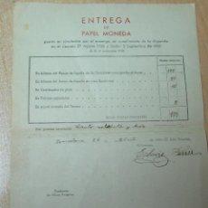 Documentos antiguos: GUERRA CIVIL. DOCUMENTO DE ENTREGA DE PAPEL MONEDA. AÑO 1939 BARCELONA. Lote 97466183