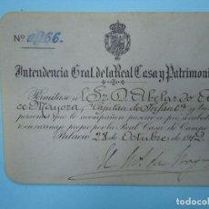 Documentos antiguos: 1912 RARO PASE DE INTENDENCIA GRAL. DE LA REAL CASA Y PATRIMONIO FIRMA M. DE BORJA. Lote 97783279
