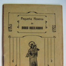 Documentos antiguos: PEQUEÑA NOVENA MARIA AUXILIADORA 1913. Lote 97801715
