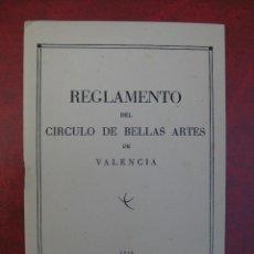 Documentos antiguos: REGLAMENTO DEL CIRCULO DE BELLAS ARTES DE VALENCIA 1948. Lote 97957571