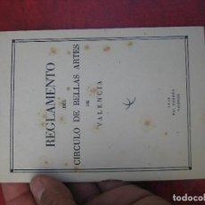 Documentos antiguos: REGLAMENTO DEL CIRCULO DE BELLAS ARTES DE VALENCIA 1948. Lote 97957707