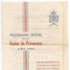 Documentos antiguos: TARRAGONA .- PROGRAMA OFICIAL FIESTAS DE PRIMAVERA 1948. Lote 98001119
