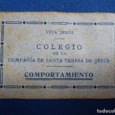 Documentos antiguos: TARJETA DE COMPORTAMIENTO. COLEGIO DE LA COMPAÑÍA DE SANTA TERESA DE JESÚS . Lote 98198811