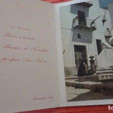 Documentos antiguos: ANTIGUA TARJETA FELICITACION.HOTEL SAN ANTONIO.IBIZA.BALEARES. Lote 98354991