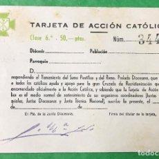 Documentos antiguos: TARJETA - CARNET DE ACCIÓN CATÓLICA - CLASE 6ª - AÑO 1953. Lote 98649111