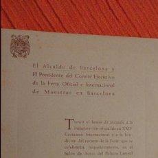 Documentos antiguos: ANTIGUA INVITACION.XXIV FERIA OFICIAL INTERNACIONAL FERIA MUESTRAS BARCELONA.1956. Lote 98976175