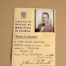 Documentos antiguos: TARJETA DE IDENTIDAD COLEGIO OFICIAL DE MEDICOS DE VALENCIA 1940 MEDICO. Lote 99756687
