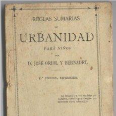 Documentos antiguos: REGLAS DE URBANIDAD PARA NIÑOS POR D. JOSE ORIOL Y BERNADET BARCELONA 1881. Lote 99874671