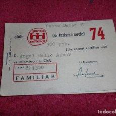 Documentos antiguos: TARJETA FAMILIAR 1+1 DE PERTENENCIA A CLUB TURISMO SOCIAL - AÑOS '70. Lote 100243703